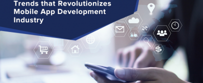 Top iOS App Development Trends that Revolutionizes Mobile App Development Industry